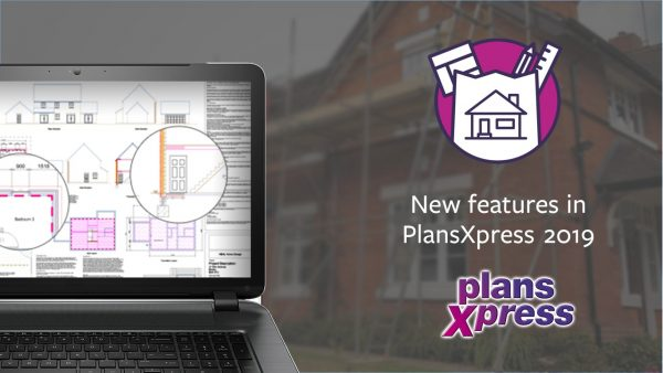PlansXpress 2019 – new features