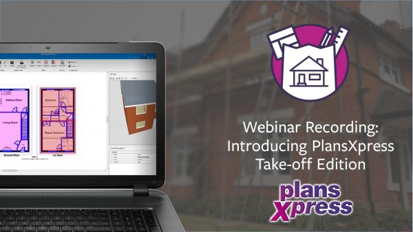 Webinar Recording: PlansXpress Take-off Edition